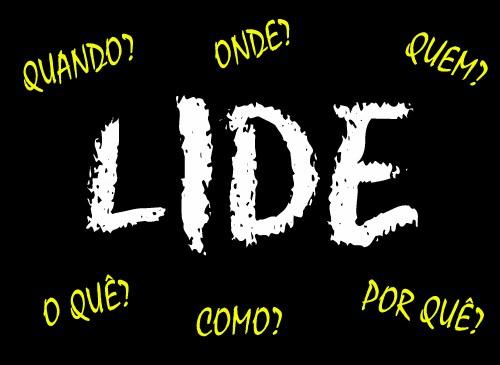 Você já ouviu falar de LIDE?