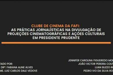 Práticas jornalísticas de clube de cinema prudentino são estudadas em TCC