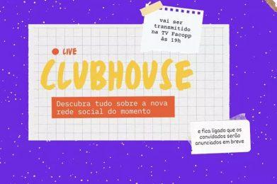 Escola de Comunicação promove live sobre a rede social do momento: Clubhouse